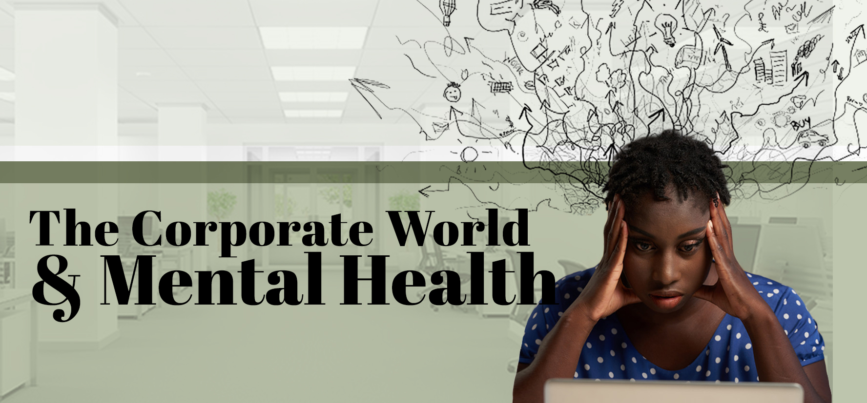THE CORPORATE WORLD & MENTAL HEALTH