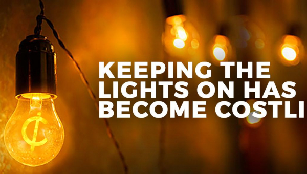 Keeping the lights on has become costlier