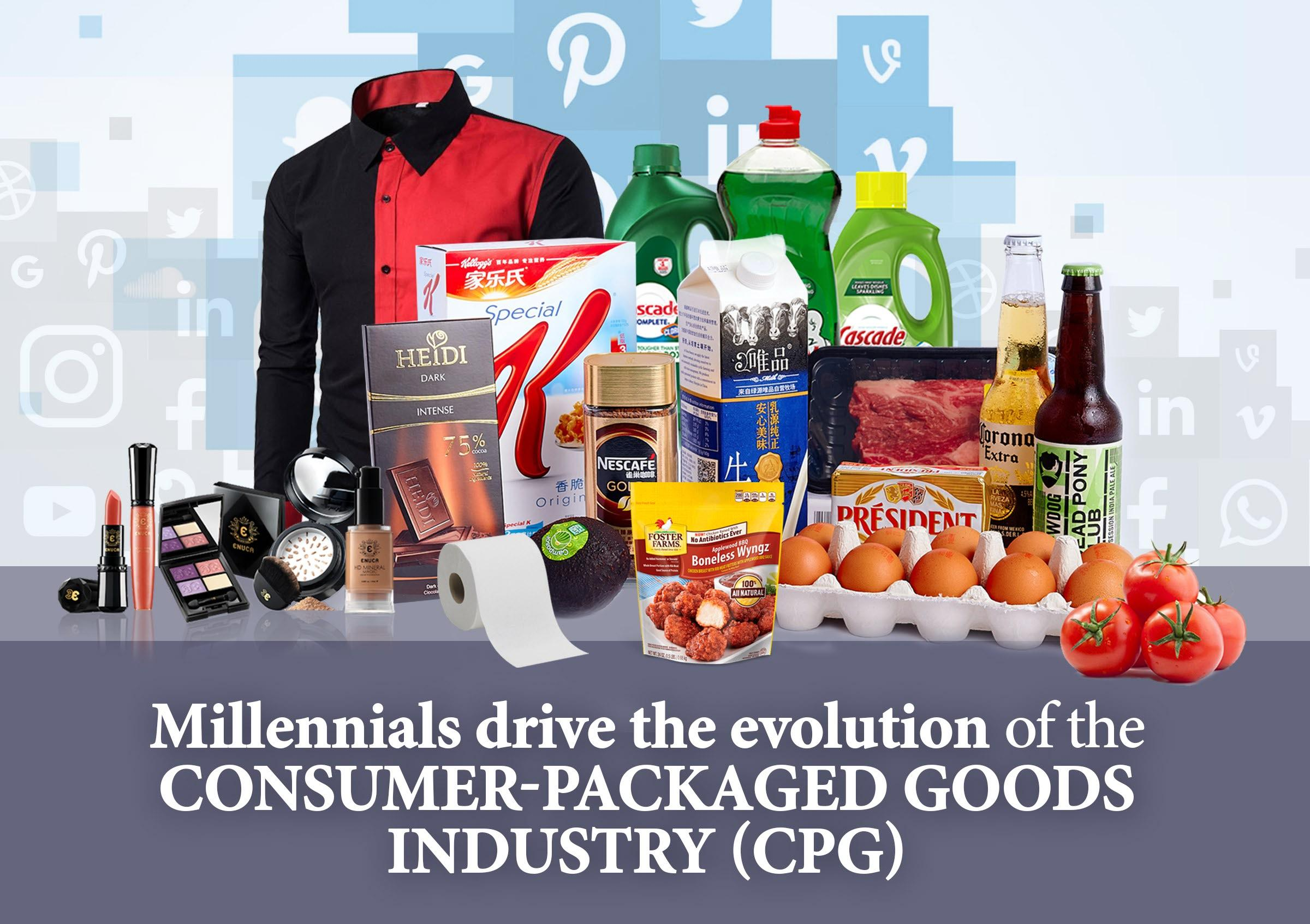 Millennials drive the evolution of the Consumer-Packaged Goods Industry (CPG)